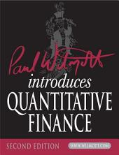 Paul Wilmott Introduces Quantitative Finance: Edition 2