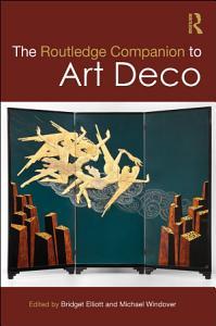 The Routledge Companion to Art Deco PDF