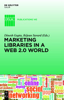 Marketing Libraries in a Web 2 0 World PDF