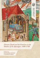 Disaster  Death and the Emotions in the Shadow of the Apocalypse  1400   1700 PDF