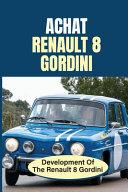 Achat Renault 8 Gordini