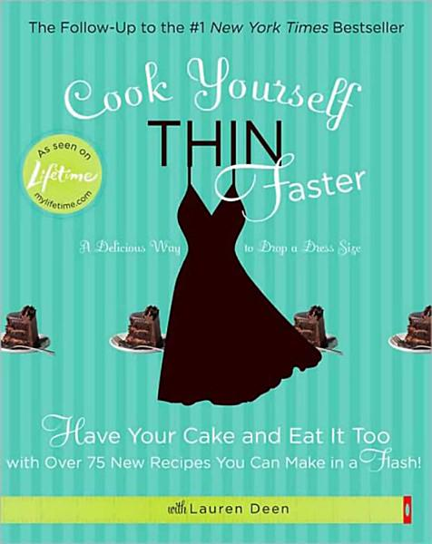 Download Cook Yourself Thin Faster Book