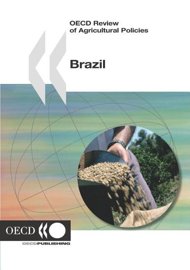 OECD Review of Agricultural Policies  Brazil 2005 PDF