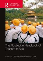 The Routledge Handbook of Tourism in Asia PDF