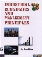 Industrial Economics and Management Principles PDF