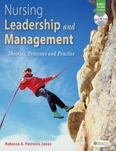 Nursing Leadership and Management: Theories, Processes and Practice