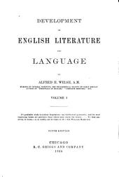 Development of English Literature and Language: Volume 1