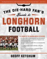 The Die Hard Fan s Guide to Longhorn Football PDF