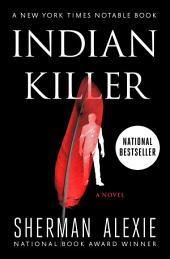 Indian Killer: A Novel