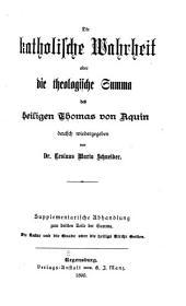 Die Katholische Wahrheit, oder die theologische Summa des heiligen Thomas von Aquin: Band 11