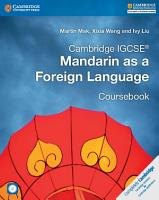 Cambridge IGCSE   Mandarin as a Foreign Language Coursebook with Audio CDs  2  PDF