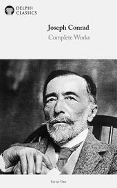 Delphi Complete Works of Joseph Conrad (Illustrated)