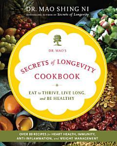 Dr  Mao s Secrets of Longevity Cookbook Book