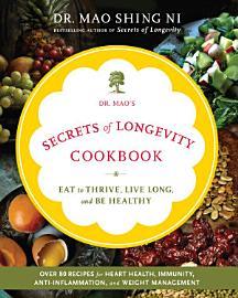 Dr  Mao S Secrets Of Longevity Cookbook