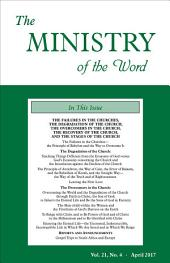 The Ministry of the Word, Vol. 21, No. 4: The Failures in the Churches, the Degradation of the Church, the Overcomers in the Church, the Recovery of the Church, and the Stages of the Church (1)