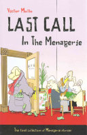 Last Call in the Menagerie