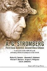 A G Stromberg — First Class Scientist, Second Class Citizen