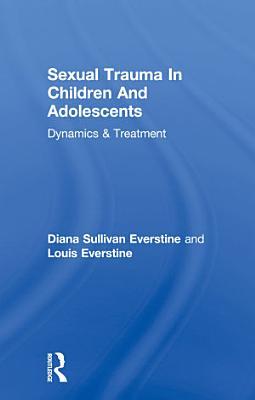 Sexual Trauma In Children And Adolescents PDF