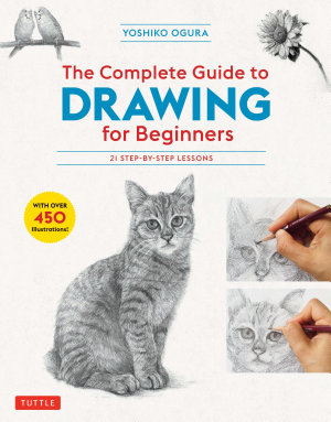The Complete Guide to Drawing for Beginners PDF