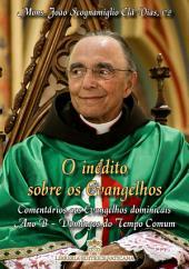 O Inédito sobre os Evangelhos - Volume IV: Comentario aos Evangelhos Dominicais