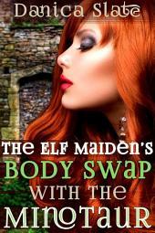 The Elf Maiden's Body Swap with the Minotaur