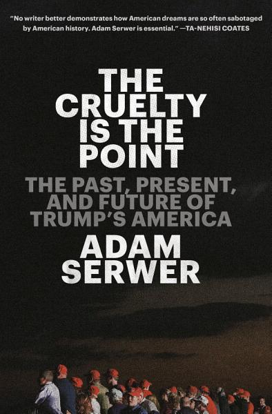 Download The Cruelty Is the Point Book