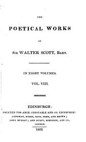 The Poetical Works of Sir Walter Scott, Bart: Volume 8