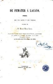 De femater á lacayo: pieza en un acto y en verso