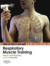 Respiratory Muscle Training E-Book: Theory and Practice