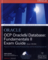 OCP Oracle9i Database  Fundamentals II Exam Guide PDF