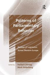 Patterns of Parliamentary Behavior: Passage of Legislation Across Western Europe
