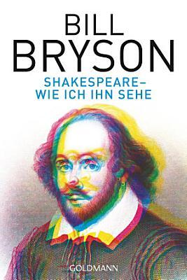 Shakespeare   wie ich ihn sehe PDF