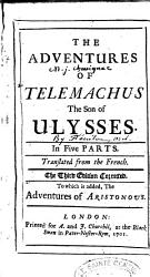 The Adventures Of Telemachus The Son Of Ulysses In Five Parts Translated From The French The Third Edition Corrected To Which Is Added The Adventures Of Aristonous Book PDF