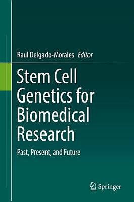 Stem Cell Genetics for Biomedical Research