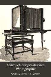 Lehrbuch der praktischen Photographie