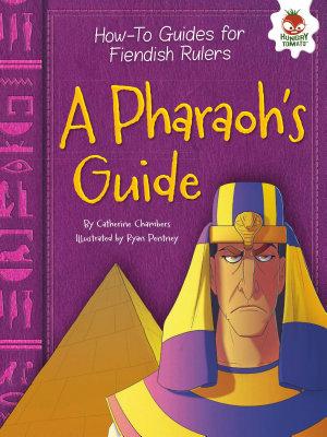 A Pharaoh s Guide