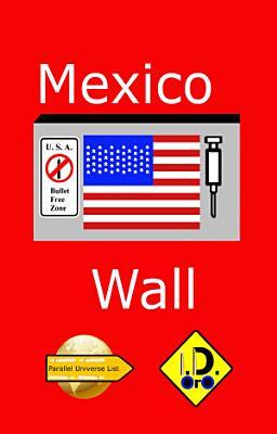 Mexico Wall  Arabic Edition  PDF