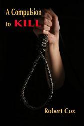 A Compulsion to Kill