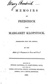 "Memoirs of Frederick and Margaret Klopstock. Translated from the German by the author of ""Fragments in prose and verse"" [i.e. Miss Elizabeth Smith]."