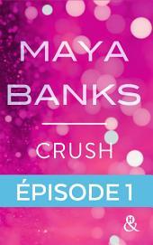 Crush - Episode 1: Gratuit