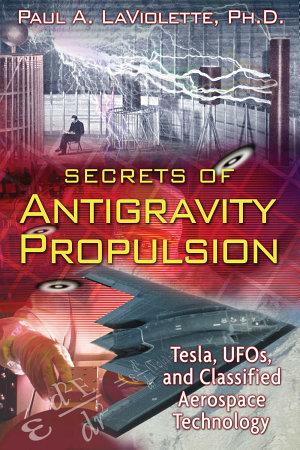Secrets of Antigravity Propulsion PDF