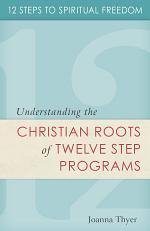 Twelve Steps to Spiritual Freedom