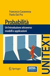 Probabilità: Un'introduzione attraverso modelli e applicazioni