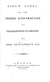 First lines of the theory and practice of philosophical chemistry