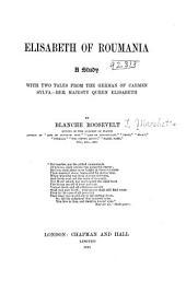Elisabeth of Roumania: A Study