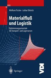 Materialfluß und Logistik: Optimierungspotentiale im Transport- und Lagerwesen