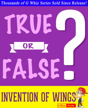 The Invention of Wings   True or False
