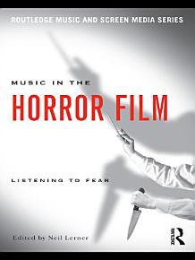 Music in the Horror Film PDF