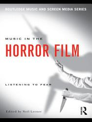 Music In The Horror Film Book PDF