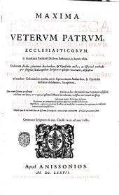 Maxima Bibliotheca Veterum Patrum et antiquorum scriptorum ecclesiasticorum primo' quidem a' Margarino de La Bigne ... in lucem edita. Deinde celeberrimorum in vniversitate Coloniensi doctorum studio, plurimus authoribus, & opusculis aucta, ac historica methodo per singula saecula quibus scriptores quique vixerunt, disposita. Hac tandem editione Lugdunensi ... locupletata, et in tomos 27. distributa. Huic etiam editioni accesserunt indices quatuor ... Tomus primus -vigesimusseptimus: Tomus vigesimustertius, continens scriptores ab ann. Christi 1150. ad ann. 1180, Volume 23